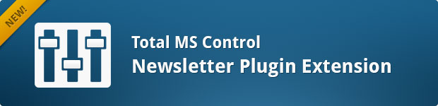 Newsletters - Total MS Control Extension Plugin