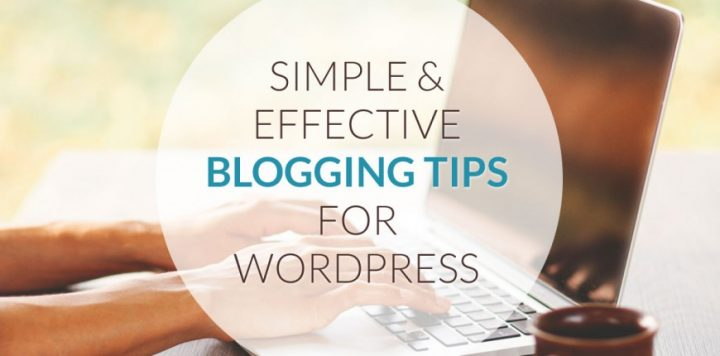 Tips for Effective Blogging